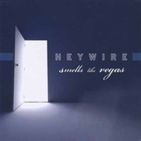 Heywire - Smells Like Vegas Album Cover